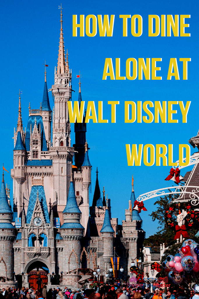 how to dine alone at walt disney world