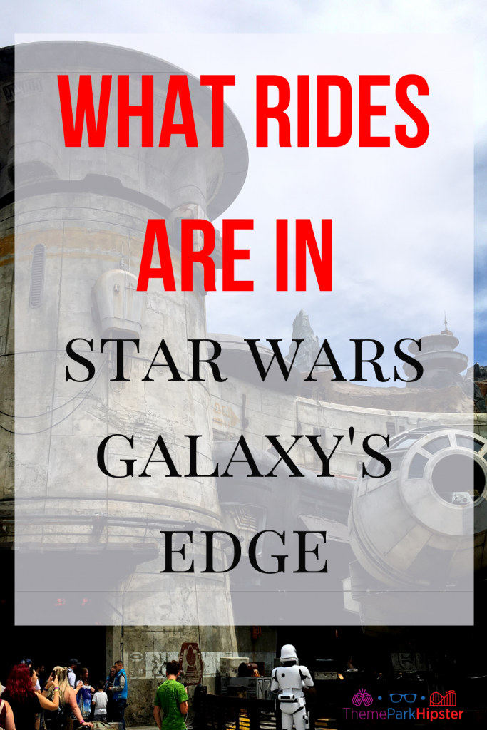 What rides are in Star Wars land