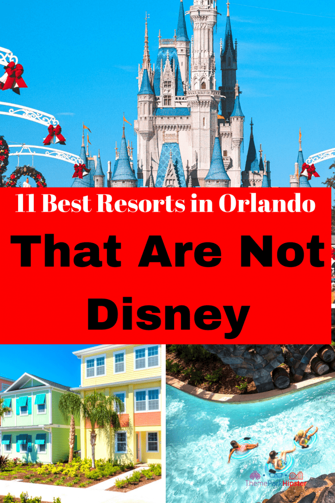 11 Best Resorts in Orlando That Are Not Disney