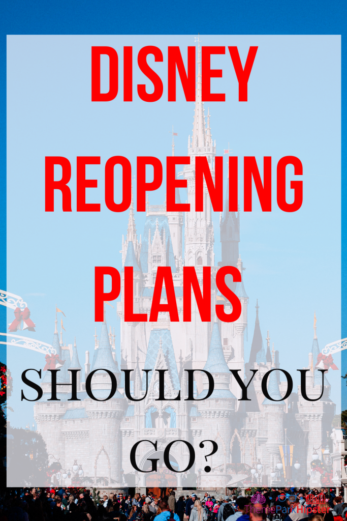 Disney Reopening Plans and Reservations