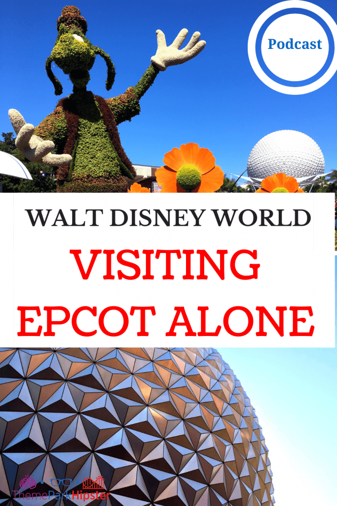 Epcot Alone with Spaceship Earth and Goofy in the Background. Visiting Disney Solo