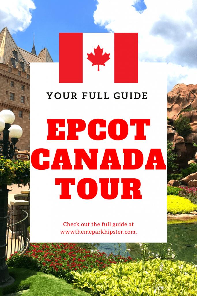 Epcot Canada Pavilion tour and review