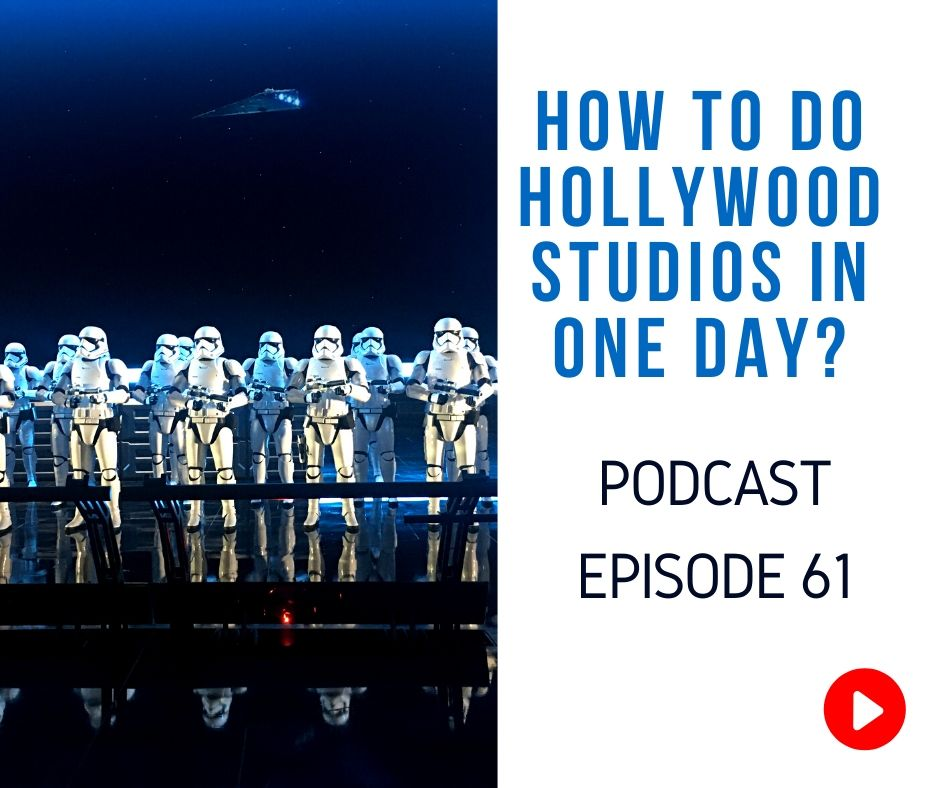 Hollywood Studios Itinerary Podcast episode 61