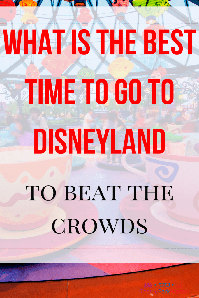What is the best time to go to Disneyland Crowd Tracker