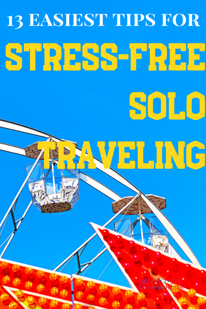 Tips for Stress Free Solo Travel