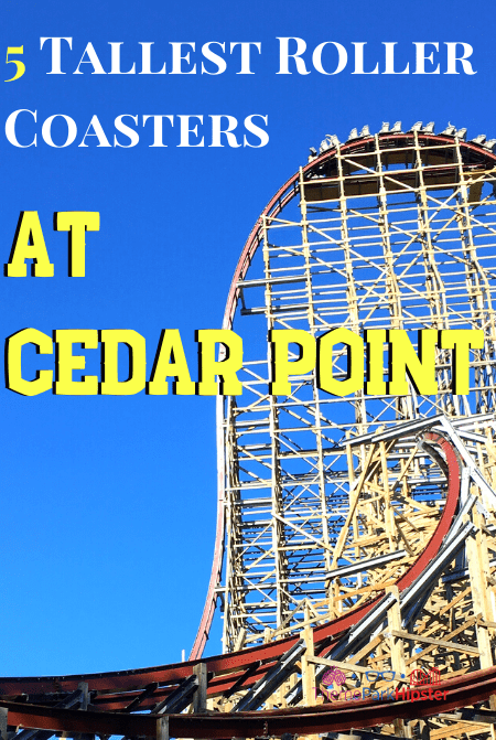 5 Tallest Roller Coasters at Cedar Point