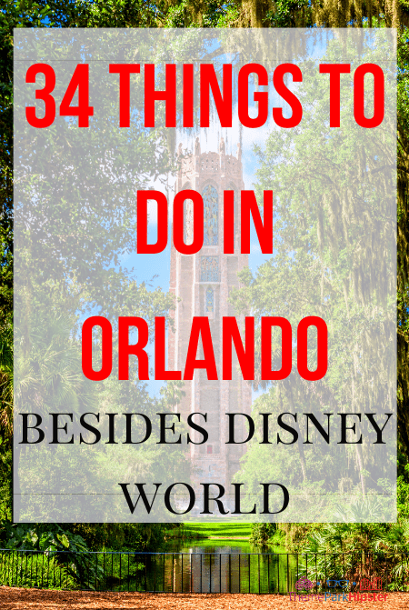 Things to do in Orlando other than Disney