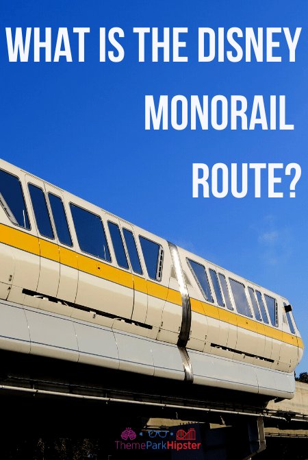 What is the Disney Monorail Route