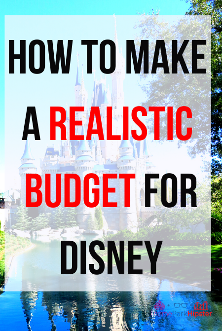 How to budget for Disney World with Cinderella Castle in the Florida Sun
