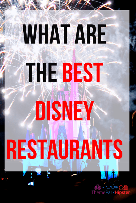 What are the magic best disney restaurants for adults