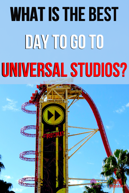 What is the best day to go to Universal Studios