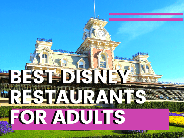 best disney restaurants for adults
