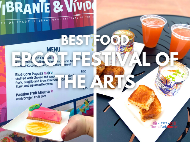 BEST FOOD EPCOT FESTIVAL OF THE ARTS