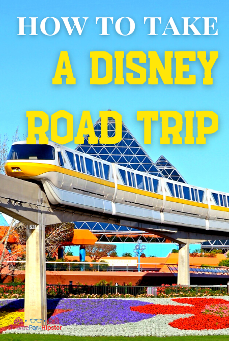 How to take a Disney Road Trip Solo with Epcot monorail passing beautiful flowers