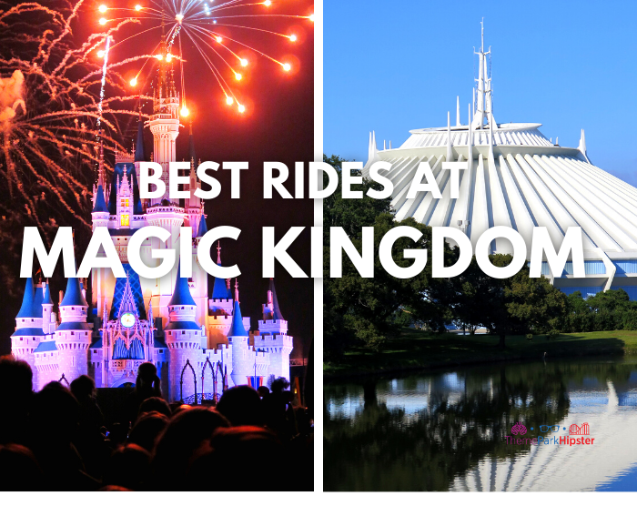 BEST RIDES AT MAGIC KINGDOM