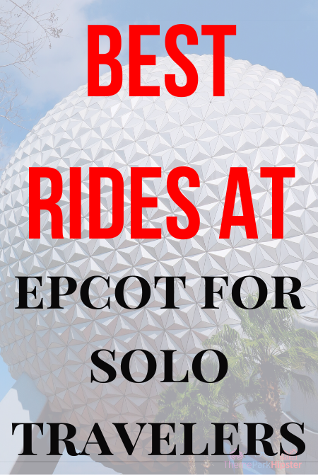 Best rides at Epcot for Solo Travelers