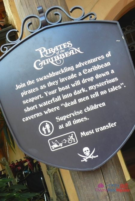 Pirates of the Caribbean Entrance Warning Sign at Disney World