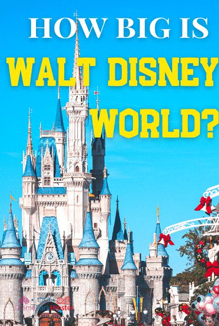 How big is Disney World