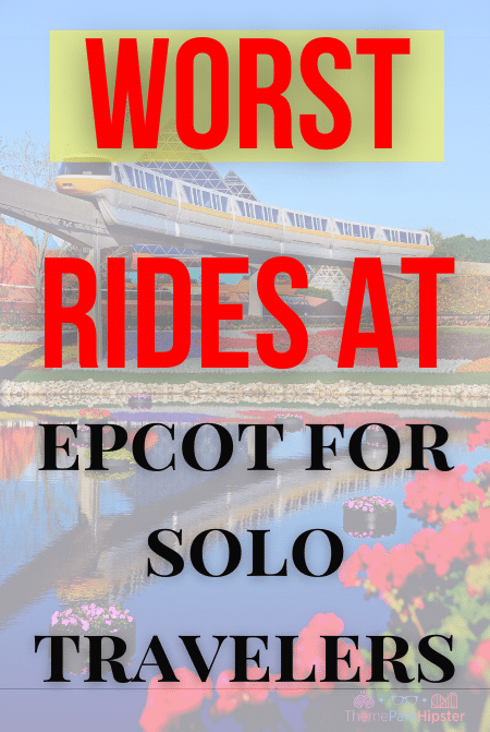WORST rides at EPCOT for Solo Disney Trip