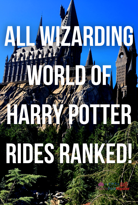 All Wizarding World of Harry Potter Rides Ranked!