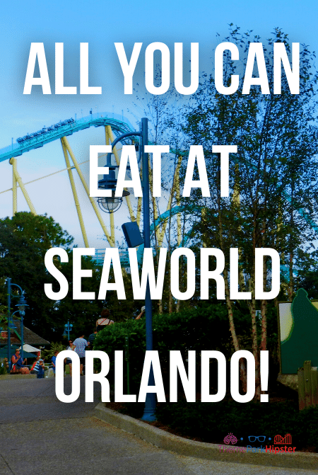 All you can eat at SeaWorld Orlando!