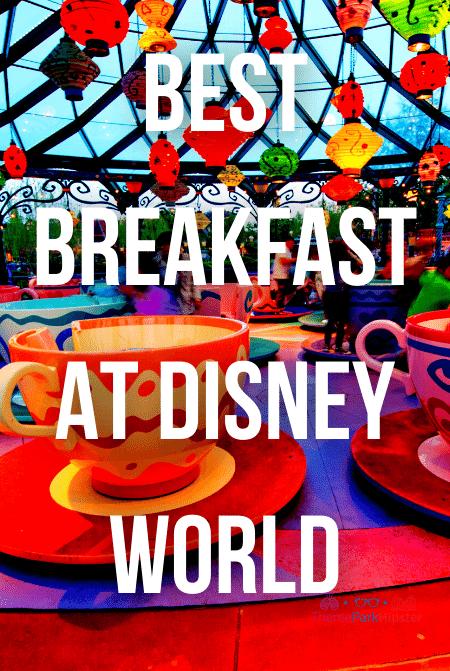 Best Breakfast at Disney World