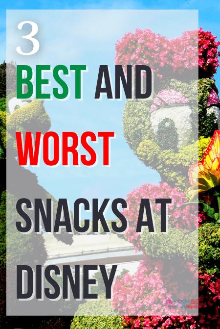 Best and Worst Disney Snacks