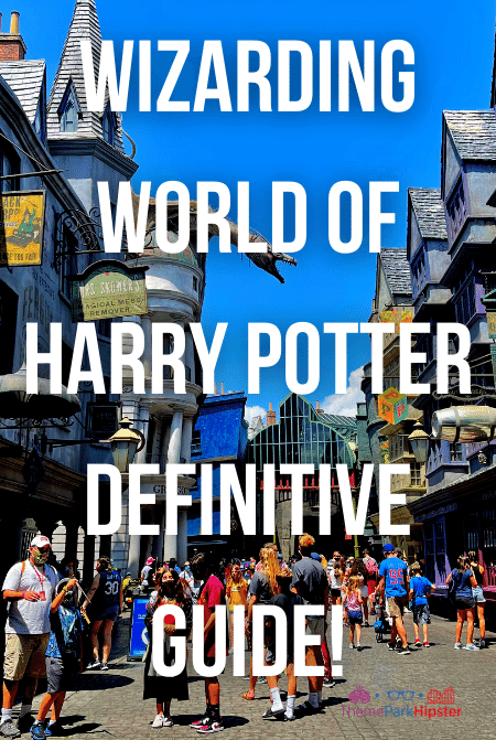 Wizarding World of Harry Potter definitive guide