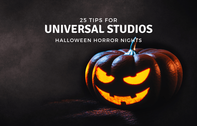Halloween Horror Nights Tips 2021 2022