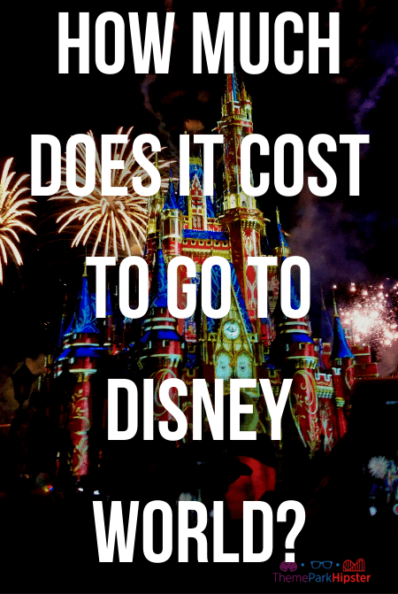 How much does it cost to go to Disney World