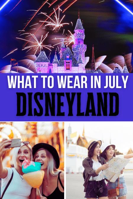 What to wear to Disneyland in July Summer Heat