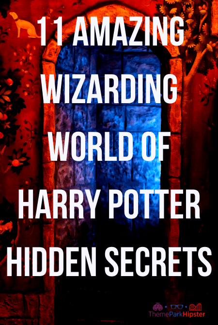 11 AMAZING Wizarding World of Harry Potter Hidden Secrets