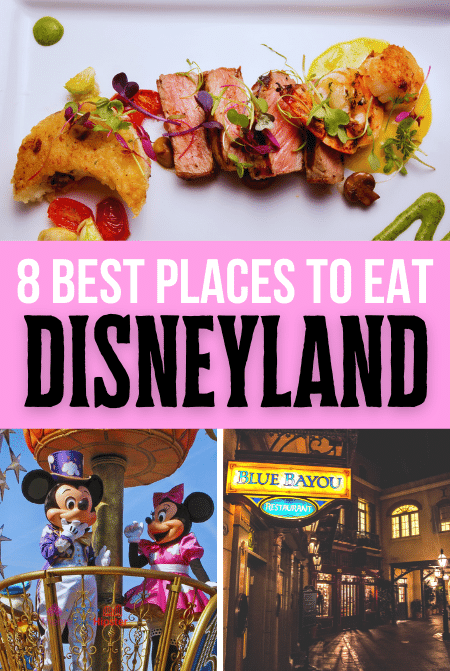 8 best places to eat at Disneyland