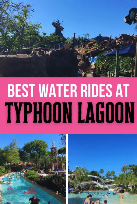 Best Rides at Typhoon Lagoon