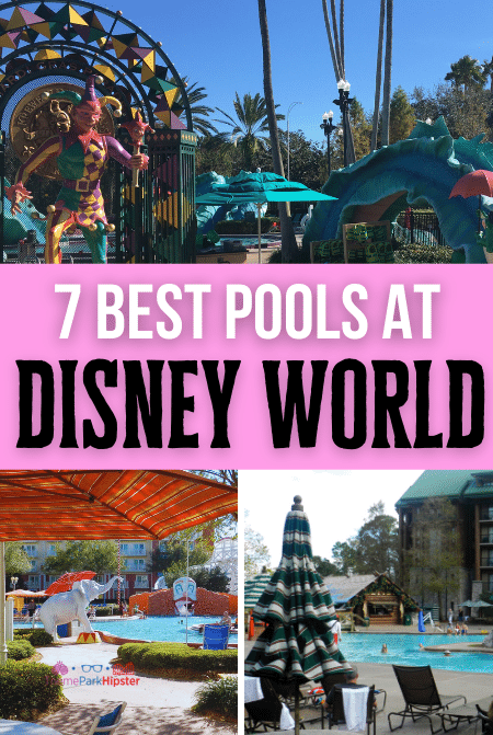 7 best pools at Disney World Resorts